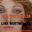 Homage to Lina Wertmüller